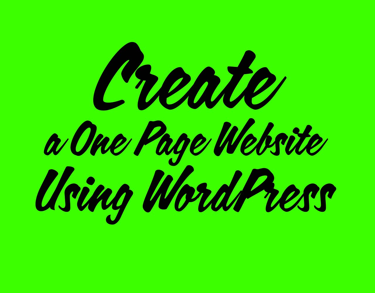Create a One Page Website Using WordPress